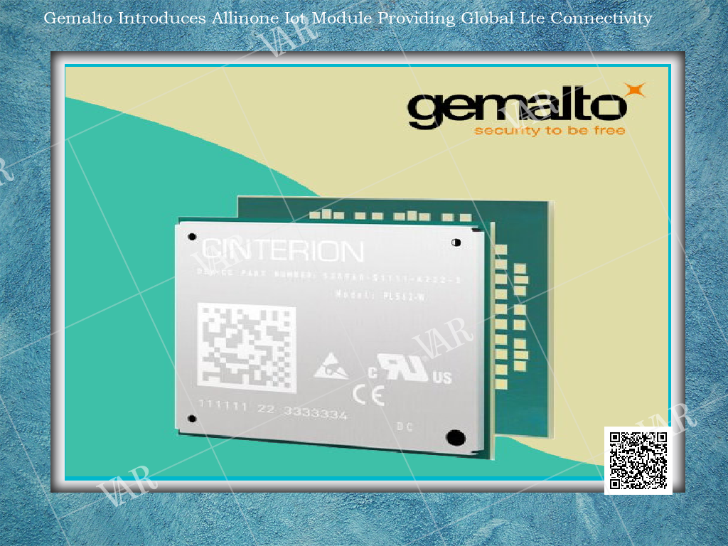 VARINDIA - INFOGRAPHICS -gemalto introduces allinone iot module