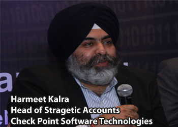 Harmeet Kalra, Head of Stragetic Accounts, Check Point Software Technologies
