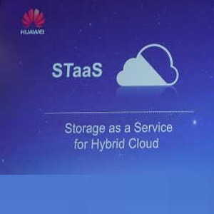 Huawei's STaas Solution to run in Hybrid Cloud environment