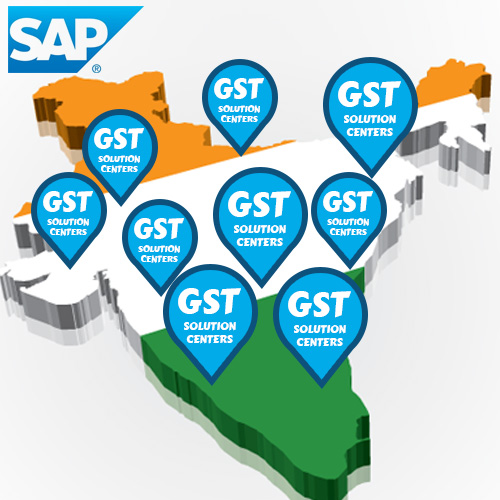 SAP India launches 30 GST Solution Centers to enable GST Readiness of MSMEs