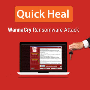 Quick Heal identifies 48,000 WannaCry Ransomware attack attempt