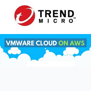 Trend Micro provides deep security to VMware Cloud customers on AWS