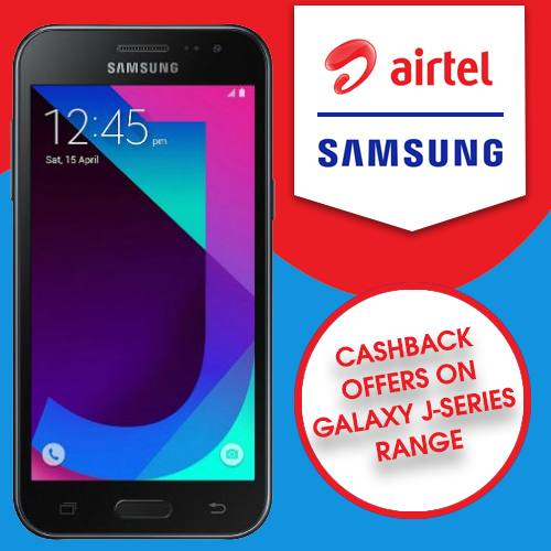 Airtel ties up with Samsung, announces cashback offers on Galaxy J-series range