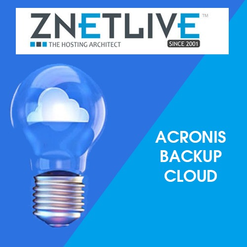 ZNetLive announces Acronis Backup Cloud to provide efficient backup