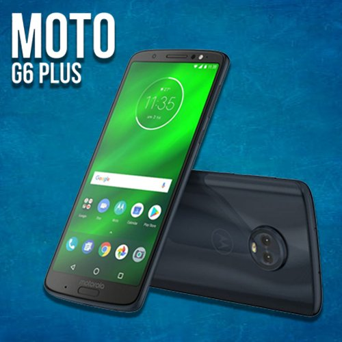 Motorola launches moto g6 plus priced at Rs.22,499