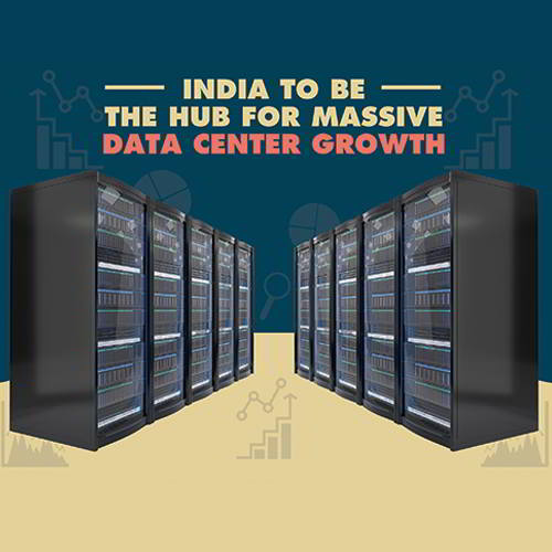 India to be the hub for Massive Data Center Growth