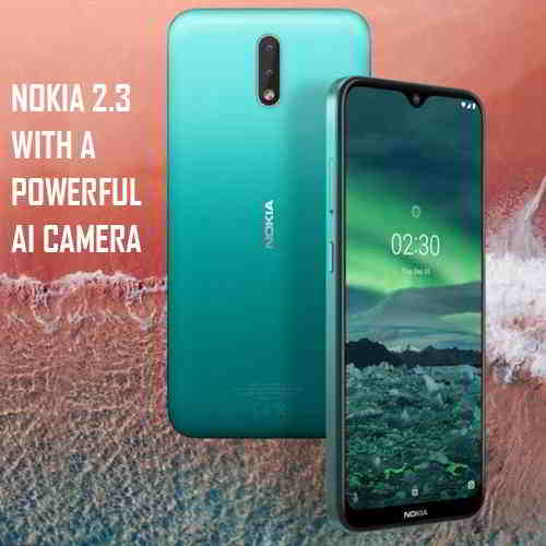 HMD Global unveils Nokia 2.3 with a powerful AI camera