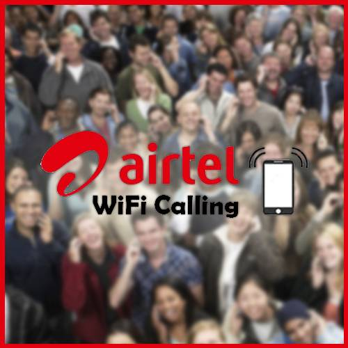 'Airtel Wi-Fi Calling' surpasses 1 million user mark