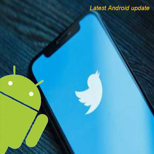 Here's how Twitter app can be fixed while getting its latest Android update