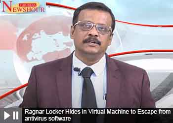 Ragnar Locker Hides in Virtual Machine to Escape from antivirus software