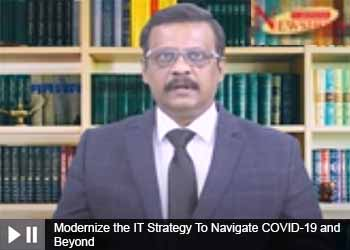 Modernize the IT Strategy To Navigate COVID-19 and Beyond