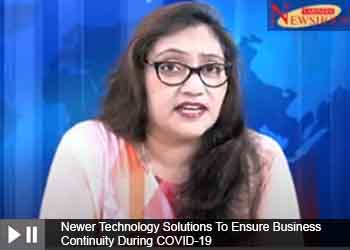 Newer Technology Solutions To Ensure Business Continuity During COVID-19