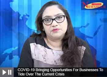 COVID-19 Bringing Opportunities For Businesses To Tide Over The Current Crisis