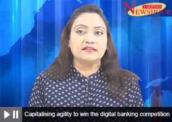 Capitalising agility to win the digital banking competition