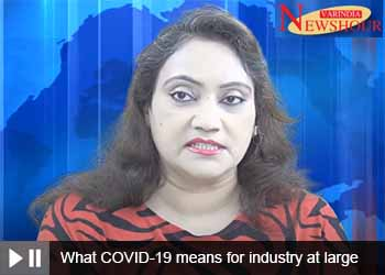 What COVID-19 means for industry at large