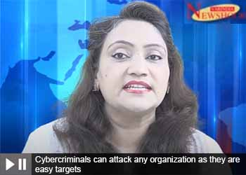 Cybercriminals can attack any organization as they are easy targets