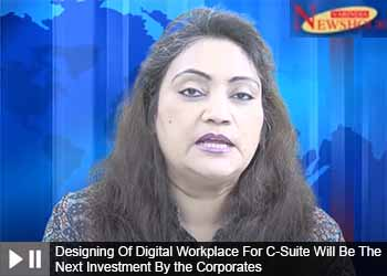 Designing Of Digital Workplace For C-Suite Will Be The Next Investment By the Corporates