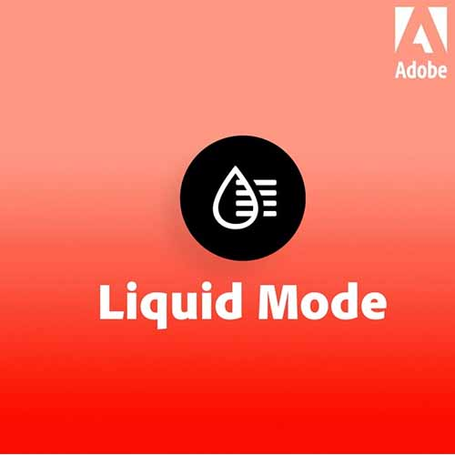 Adobe Introduces Liquid Mode, multi-year vision for PDF