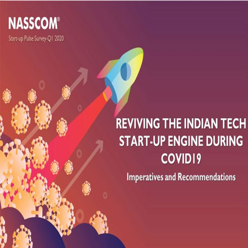 NASSCOM reports 'Over 53% Tech Start-Ups Expect Revenue to Reach Pre-Covid Level in less than 6 Months'