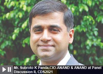 Mr. Subroto K Panda,CIO-ANAND & ANAND at Panel Discussion II, Cyber and Data Security Summit 2021