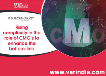 Rising complexity in the role of CMO's to enhance the bottom-line