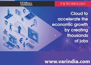 Cloud to accelerate the economic growth by creating thousands of jobs