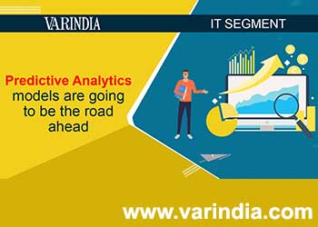 Predictive analytics models are going to be the road ahead