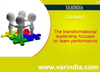 The transformational leadership focuses on team performance
